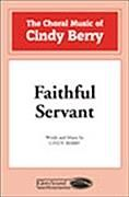 Faithful Servant for SATB choir