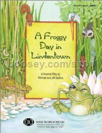 A Froggy Day in Lindentown (score & parts + CD)