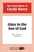 Glory to the Son of God for SATB choir