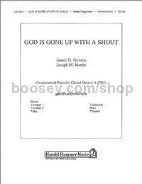 God is Gone Up with a Shout - orchestration (score & parts)
