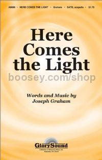 Here Comes the Light for SATB a cappella