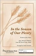 In the Season of Our Plenty for SATB choir