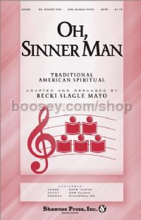Oh Sinner Man for SATB choir