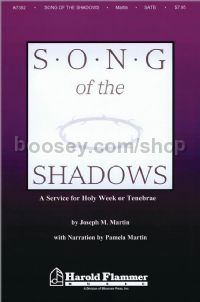 Song of the Shadows for SATB choir