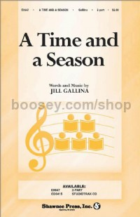 A Time and a Season for 2-part voices