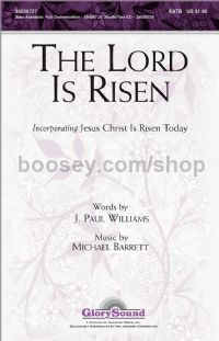 The Lord is Risen for SATB choir
