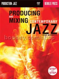 Producing & Mixing Contemporary Jazz Bk/DVD-rom