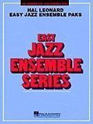 Easy Jazz Ensemble Pak 38 (Hal Leonard Easy Jazz Paks)