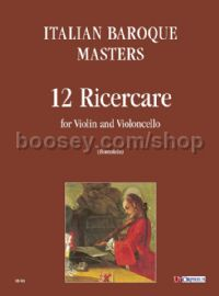 12 Ricercares for Violin & Cello