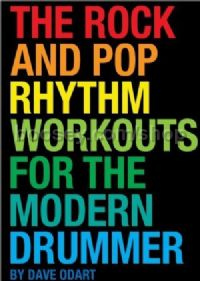 The Rock And Pop Rhythm Workouts For The Modern Drummer