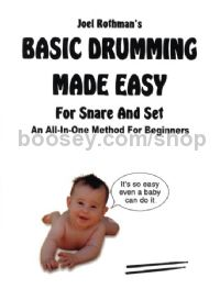 Basic Drumming Made Easy: For Snare and Set