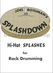 Splashdown: Hi-Hat Splashes for Rock Drumming