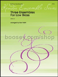 Three Ensembles For Low Brass (Score & Parts)