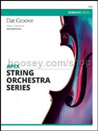 Dat Groove (String Orchestra Score & Parts)