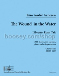 The Wound In The Water (Soprano Voice & SATB)