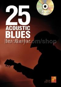 25 Acoustic Blues for Guitar (+ DVD)