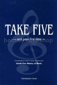 Take Five & Pass First Time