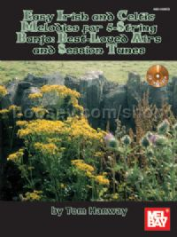 Easy Irish and Celtic Melodies for 5-String Banjo: Best-Loved Airs and Session Tunes (Book/CD Set)