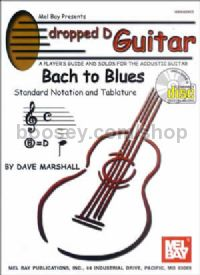 Dropped D Guitar: Bach to Blues (+ CD)