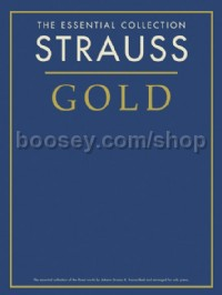 The Essential Collection: Strauss Gold (Score & CD)