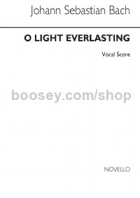 O Light Everlasting (Vocal Score)