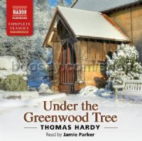 Under The Greenwood (Naxos Audio Books CD x5)