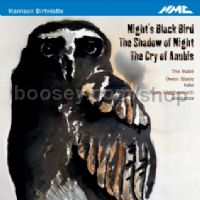 Night's Black Bird/The Shadow of Night/The Cry of Anubis (NMC Audio CD)
