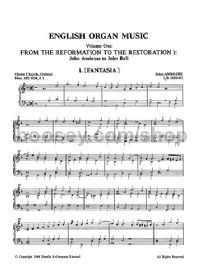 English Organ Music, Vol.I - From the Reformation to the Restoration