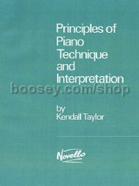 Principles Of Piano Technique And Interpretation