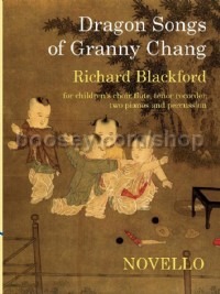 Dragon Songs of Granny Chang (Vocal Score)