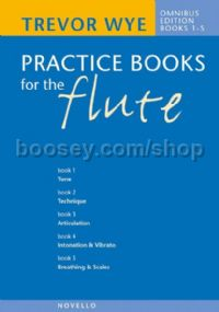 Practice Books For The Flute: Omnibus Edition, Books 1-5