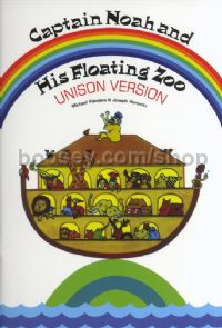Captain Noah & His Floating Zoo (Unison Voices)