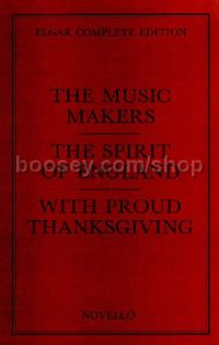 The Music Makers / The Spirit of England / With Proud Thanksgiving (SATB & Orchestra) (Paperback)