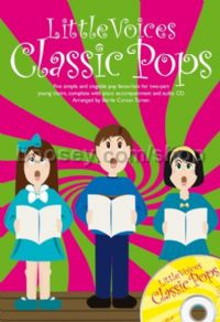 Little Voices: Classic Pops (Two-part Chorus & Piano) (Book & CD)