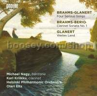 Brahms-Glanert: Four Serious Songs / Weites Land
