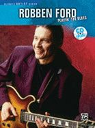 Robben Ford Playin The Blues Guitar (Guitar Tablature)
