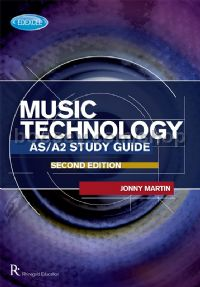 Edexcel AS/A2 Music Technology Study Guide 2nd Edition