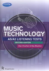 Edexcel AS/A2 Music Technology Listening Tests 2nd Edition