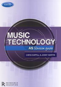 Edexcel AS Music Technology Revision Guide