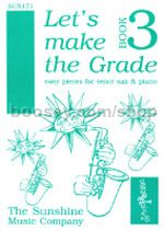 Let's Make The Grade, Book 3 for tenor saxophone & piano