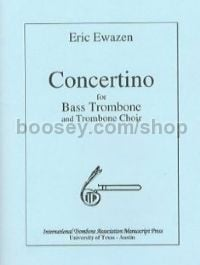 Concertino for Bass Trombone & Trombone Choir