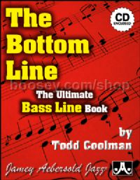 Bottom Line: The Ultimate Bass Line Book (Jamey Aebersold Jazz)