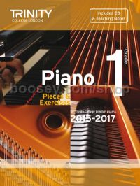 Piano Exam Pieces & Exercises 2015-2017, Grade 1 with CD and Teaching Notes