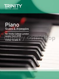 Piano Scales & Arpeggios from 2015, Initial–Grade 5