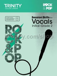 Rock & Pop Session Skills for Vocals, Initial–Grade 2 (+ CD)