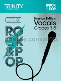Rock & Pop Session Skills for Vocals, Grades 3–5 (+ CD)