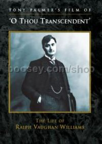 'O Thou Transcendent' - The Life of Ralph Vaughan Williams (DVD)