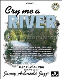 Vol. 131: Cry Me A River (Book & CD) (Jamey Aebersold Jazz Play-along)