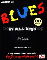 Blues in All Keys (Book & CD) (Jamey Aebersold Jazz Play-along Vol. 42)