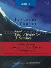 Selected Piano Repertory & Studies 2015-2016 - Alternative Examination Pieces, Grade 8